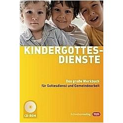 Kindergottesdienste  m. CD-ROM - Buch