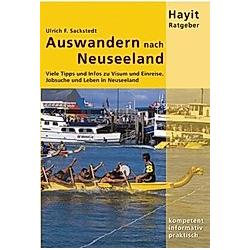 Auswandern nach Neuseeland. Ulrich F. Sackstedt  - Buch