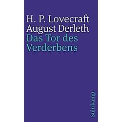 Das Tor des Verderbens. Howard Ph. Lovecraft  August Derleth  - Buch