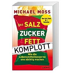 Das Salz-Zucker-Fett-Komplott