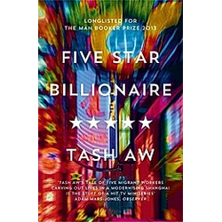 Five Star Billionaire. Tash Aw  - Buch