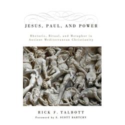 Jesus Paul and Power als Buch von Rick F. Talbott