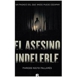 El asesino indeleble. Marcos Nieto Pallares  - Buch