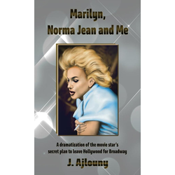 Marilyn Norma Jean and Me als Buch von J. Ajlouny