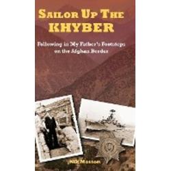 SAILOR UP THE KHYBER als Buch von Nik Morton
