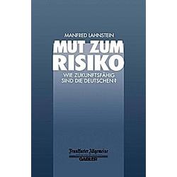 Mut zum Risiko. Manfred Lahnstein  - Buch