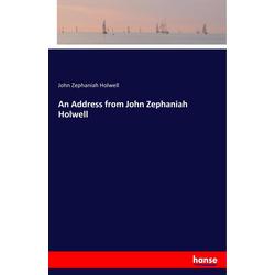 An Address from John Zephaniah Holwell als Buch von John Zephaniah Holwell