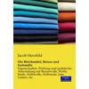 Verlag Der Wissenschaften Die Bleichmittel Beizen und Farbstoffe als Buch von Jacob Herzfeld