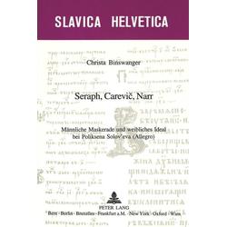 Seraph Carevic Narr als Buch von Christa Binswanger