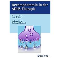 ADHS - Therapie und Amphetamine - Buch