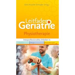 Leitfaden Geriatrie Physiotherapie: Taschenbuch von
