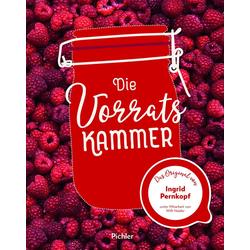 Die Vorratskammer als Buch von Ingrid Pernkopf/ Willi Haider