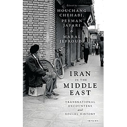 Iran in the Middle East. Houchang Chehabi  - Buch