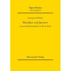 Slavejkov und Javorov als Buch von Annegret Middeke