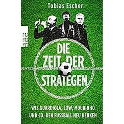 Die Zeit der Strategen. Tobias Escher  - Buch