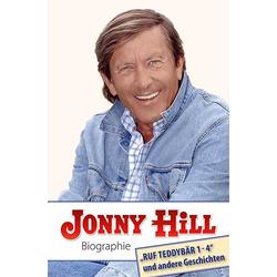 Jonny Hill Biographie als Buch von Jonny Hill