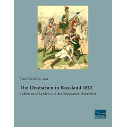 Die Deutschen in Russland 1812 als Buch von Paul Holzhausen