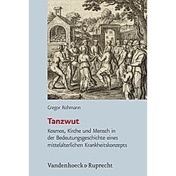 Tanzwut. Gregor Rohmann  - Buch