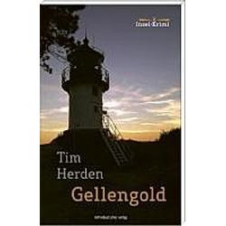 Gellengold. Tim Herden  - Buch