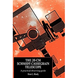 The 20-CM Schmidt-Cassegrain Telescope. Peter L. Manly  - Buch