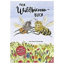 Mein Wildbienen-Buch. Anke Simon  - Buch