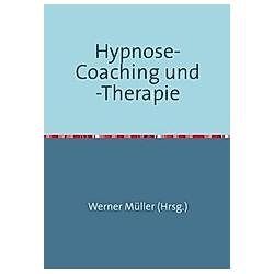 Hypnose-Coaching und -Therapie