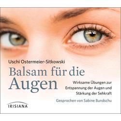 Balsam für die Augen CD als Hörbuch CD von Uschi Ostermeier-Sitkowski