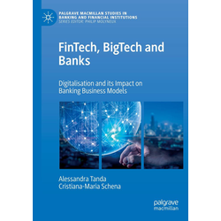 FinTech BigTech and Banks als Buch von Alessandra Tanda/ Cristiana-Maria Schena