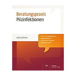 Pilzinfektionen. Jutta Lehnen  - Buch