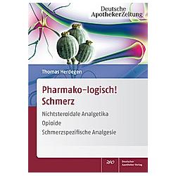 Pharmako-logisch! Schmerz. Thomas Herdegen  - Buch