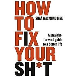 How to Fix Your Sh_t. Sháá Wasmund  - Buch