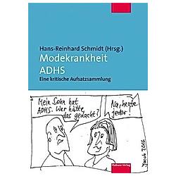 Modekrankheit ADHS - Buch