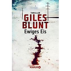 Ewiges Eis. Giles Blunt  - Buch