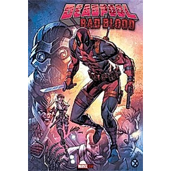 Deadpool - Bad Blood. Rob Liefeld  Chad Bowers  Chris Sims  - Buch