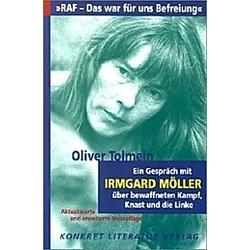 'RAF - Das war für uns Befreiung'. Oliver Tolmein  - Buch