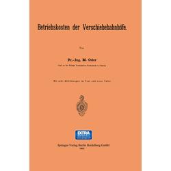 Betriebskosten der Verschiebebahnhöfe als Buch von M. Oder