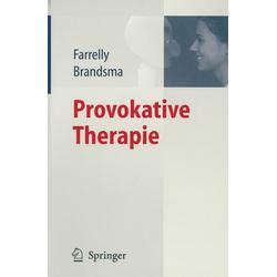 Provokative Therapie: Buch von Frank Farrelly/ Jeffrey M. Brandsma