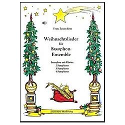Weihnachtslieder für Saxophon-Ensemble. Franz Zaunschirm  - Buch