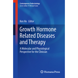 Growth Hormone Related Diseases and Therapy: Buch von