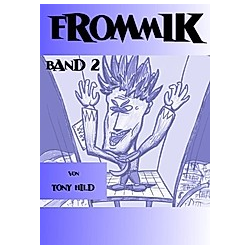 Frommik - Band 2. Tony Hild  - Buch