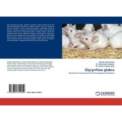 Glycyrrhiza glabra als Buch von Monika Dilip Thatte/ Dr. Kala Suhas Kulkarni/ Dr. Kishori Ganpat Apte/ Kala S. Kulkarni/ Kishori G. Apte