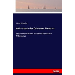 Wörterbuch der Coblenzer Mundart