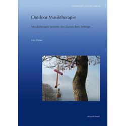 Outdoor Musiktherapie: Buch von Eric Pfeifer
