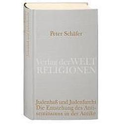 Judenhaß und Judenfurcht. Peter Schäfer  - Buch