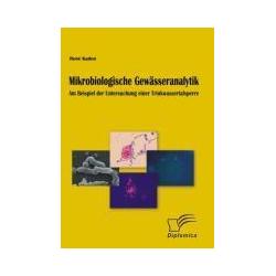 Mikrobiologische Gewässeranalytik
