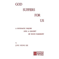 God Suffers for Us. J. Y. Lee  - Buch