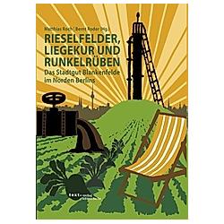 Rieselfelder  Liegekur und Runkelrüben - Buch
