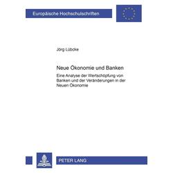 Neue Ökonomie und Banken als Buch von Jörg Lübcke
