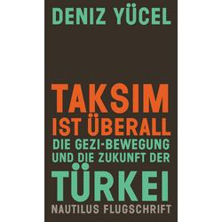 Taksim ist überall als Buch von Deniz Yücel