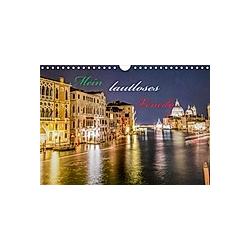 Mein lautloses Venedig (Wandkalender 2021 DIN A4 quer)